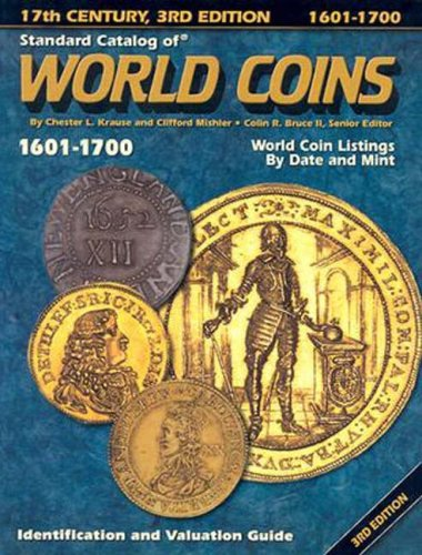 9780873496667: Standard Catalog of World Coins, 1601-1700: Identification and Valuation Guide 17th Century