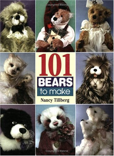 9780873496698: 101 Bears to Make: From 3 Classic Patterns