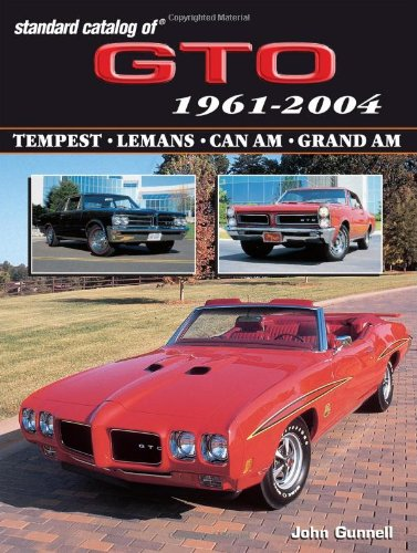 9780873496896: Standard Catalog of Gto 1961-2004: Tempest, Lemans, Can Am, Grand Am (Standard Catalog of Gto)