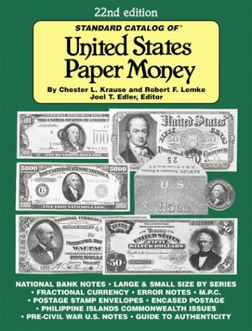 9780873497121: The Standard Catalog of United States Paper Money