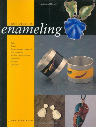 9780873497138: First Steps in Enameling