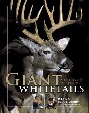 9780873497374: Giant Whitetails: A Lifetime of Lessons