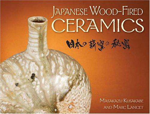 9780873497428: Japanese Wood Fired Ceramics