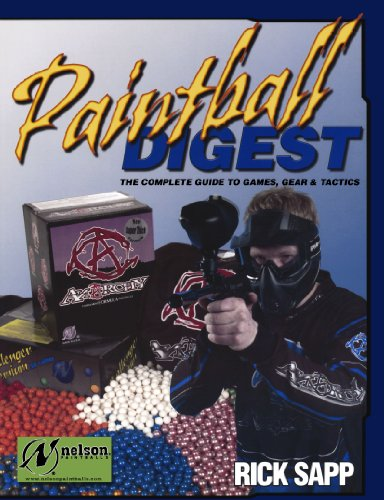 9780873497435: Paintball Digest: The Complete Guide to Games, Gear & Tactics