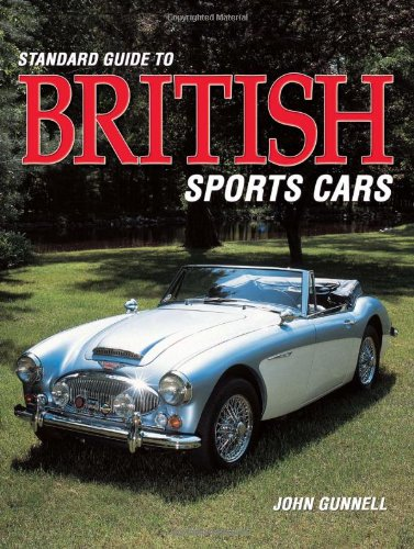 Standard Guide to British Sports Cars: John Gunnell
