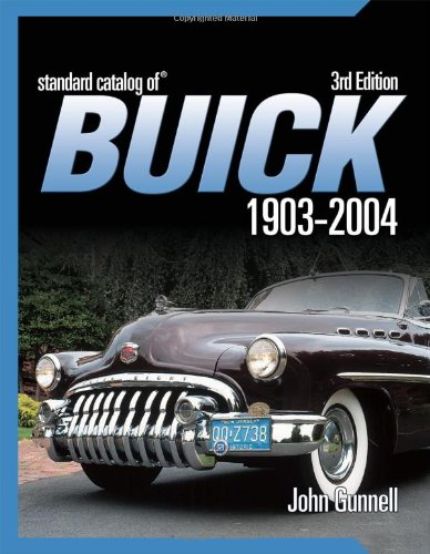 9780873497602: Standard Catalog Of Buick 1903-2004