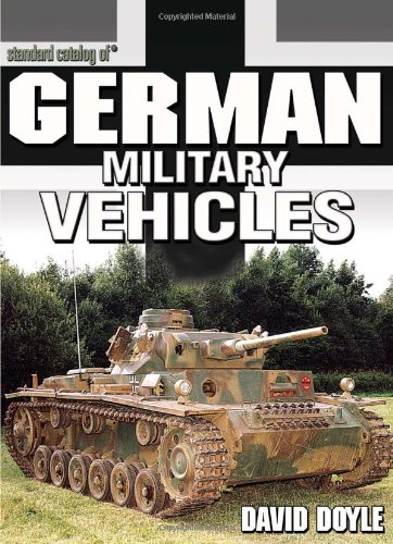 9780873497831: Standard Catalog of German Military Vehicles