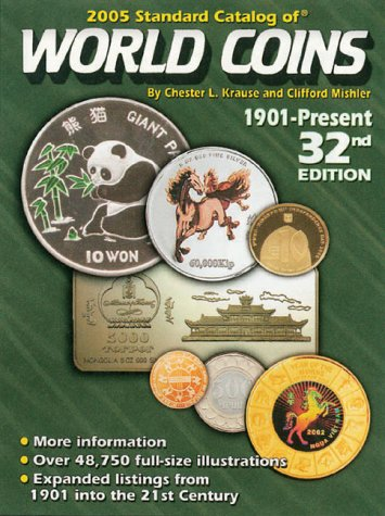 9780873497947: 2005 Standard Catalog of World Coins: 1901-Present