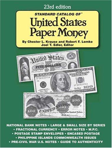 Standard Catalog of United States Paper Money - Robert F. Lemke; Chester L. Krause