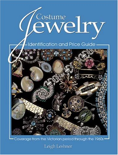 Costume Jewelry: Identification And Price Guide: Leshner, Leigh