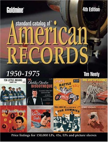 9780873498319: Goldmine Standard Catalog of American Records 1950-1975 (4th Edition)