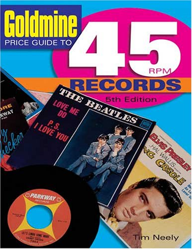 "9780873498401: ""Goldmine"" Price Guide to 45 RPM Records"