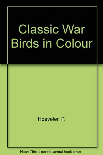 9780873498616: Classic Warbirds in Color