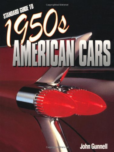 Standard Guide to 1950s American Cars (0873498682) by John Gunnell