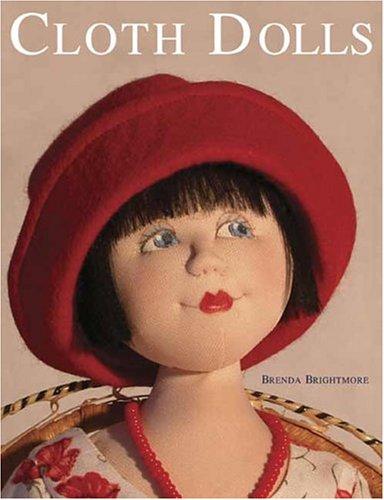 Cloth Dolls: Brightmore, Brenda
