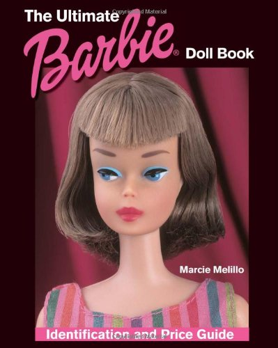 9780873498760: The Ultimate Barbie Doll Book: Identification and Price Guide