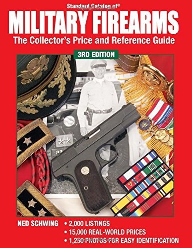 9780873499026: Standard Catalog Of Military Firearms: The Collector's Price and Reference Guide