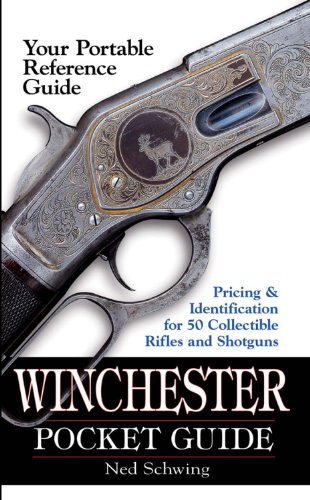 Schwing ned winchester pocket guide identification pricing.
