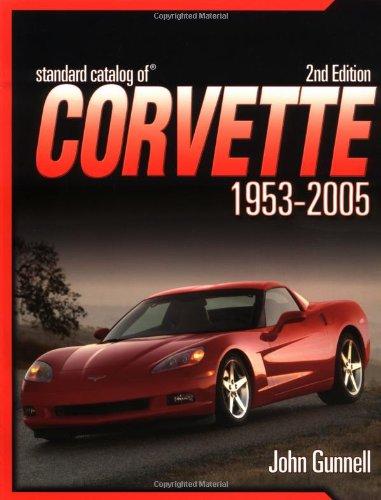 9780873499071: Standard Catalog of Corvette 1953-2005
