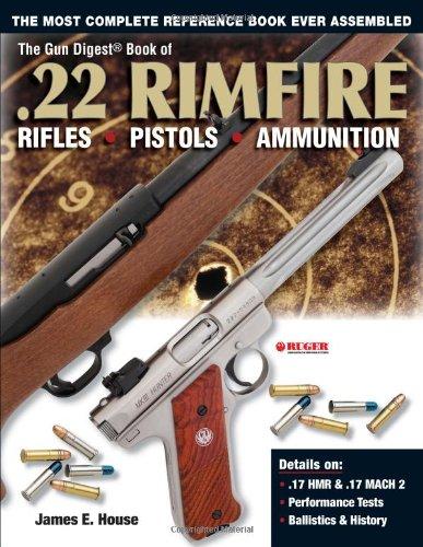 9780873499088: The Gun Digest Book of .22 Rimfire