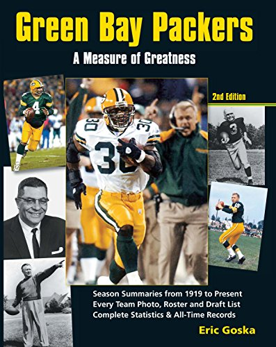 Green Bay Packers - A Measure of Greatness: Eric Goska