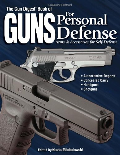 9780873499316: The Gun Digest Book of Guns for Personal Defense: Arms & Accessories for Self-Defense