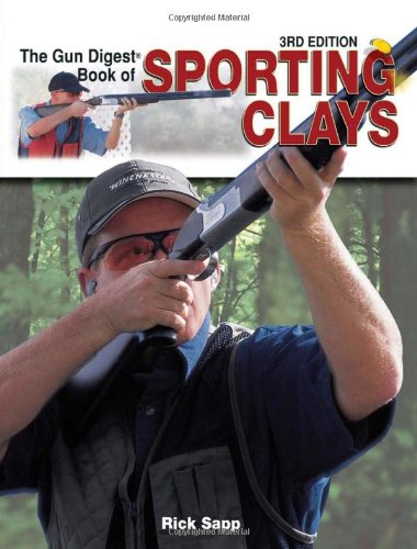 9780873499408: The Gun Digest Book of Sporting Clays