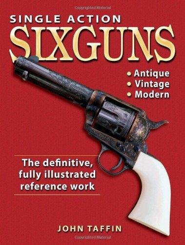 9780873499538: Single Action Sixguns