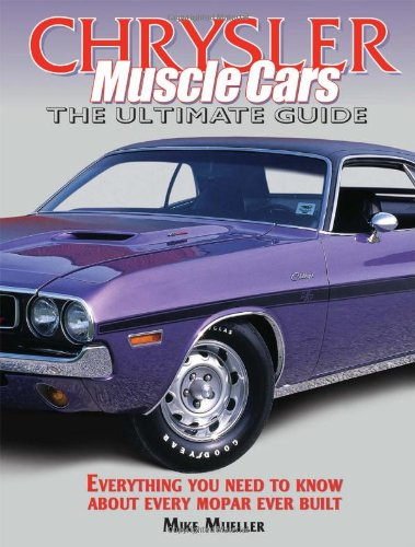 9780873499705: Chrysler Muscle Cars: The Ultimate Guide