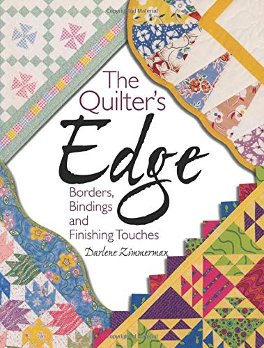 9780873499798: The Quilter's Edge: Borders, Bindings and Finishing Touches