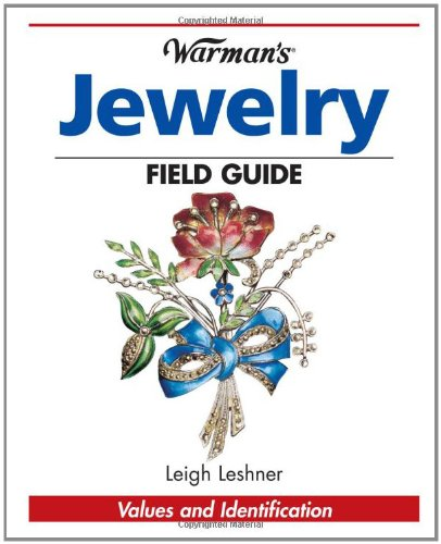 9780873499828: Warman's Antique Jewelry Field Guide: Values and Identification (Warman's Field Guide)