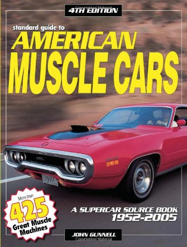 9780873499880: Standard Guide to American Muscle Cars: A Supercar Source Book 1952-2005: A Supercar Source Book 1960-2005