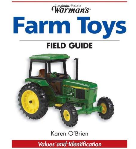 9780873499972: Warman's Farm Toys Field Guide: Values and Identification (Warman's Field Guide)