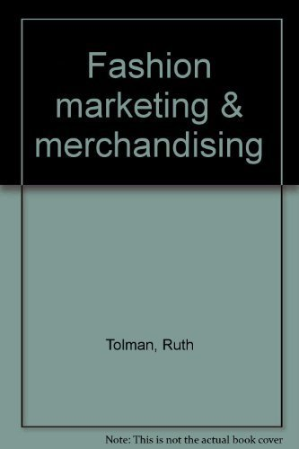 9780873502511: Fashion marketing & merchandising