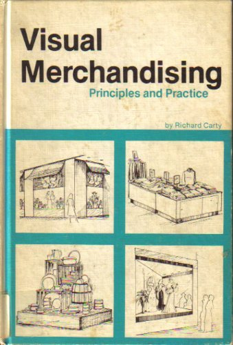 9780873502559: Visual merchandising: Principles and practice [Hardcover] by Carty, Richard