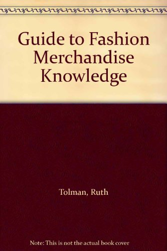 9780873502849: Guide to Fashion Merchandise Knowledge