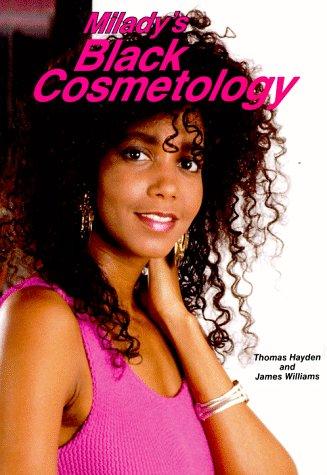 Milady's Black Cosmetology: Milady