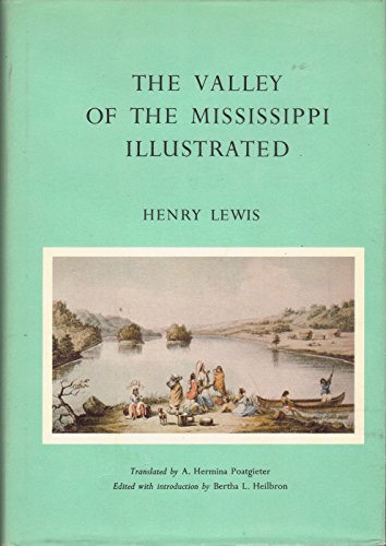 Valley of the Mississippi Illustrated: Henry Lewis