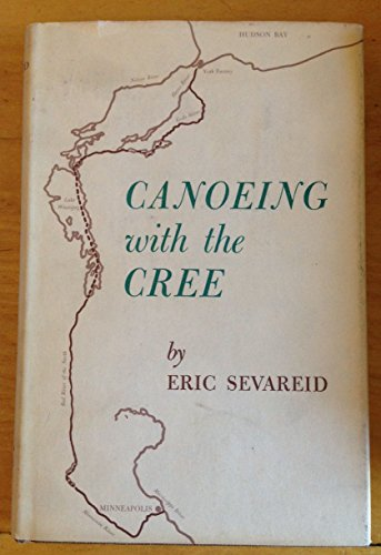 9780873510387: Canoeing with the Cree