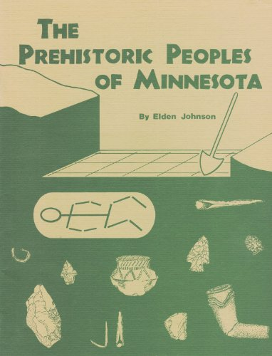 9780873510547: The Prehistoric Peoples of Minnesota (Minnesota Prehistoric Archaeology)