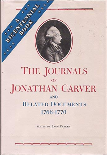 9780873510998: The Journals of Jonathan Carver and Related Documents, 1766-1770 (Publications of the Minnesota Historical Society)