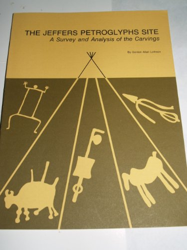 9780873511001: The Jeffers Petroglyphs Site: A Survey and Analysis of the Carvings (Minnesota prehistoric archaeology series)