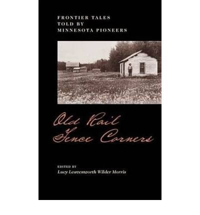 Old rail fence corners: Frontier tales told: Daughters of the
