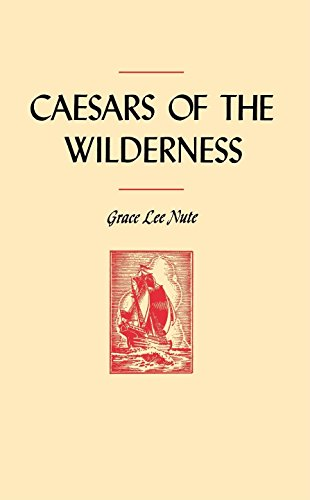 9780873511285: Caesars of the Wilderness (Publications of the Minnesota Historical Society)