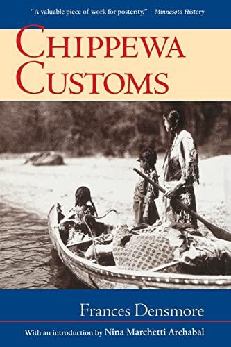 9780873511421: Chippewa Customs (Borealis Books)