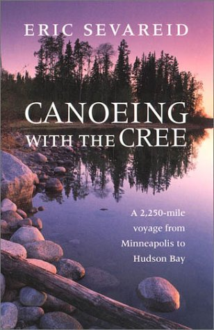 9780873511520: Canoeing with the Cree (Publications of the Minnesota Historical Society)