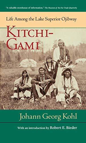 9780873511728: Kitchi-Gami: Life Among the Lake Superior Ojibway (Borealis Books)