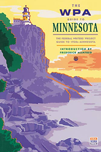 9780873511858: The WPA Guide to Minnesota: The Federal Writers' Project Guide to 1930s Minnesota (Borealis Book)