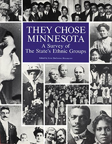 9780873512312: They Chose Minnesota: A Survey of the State's Ethnic Groups