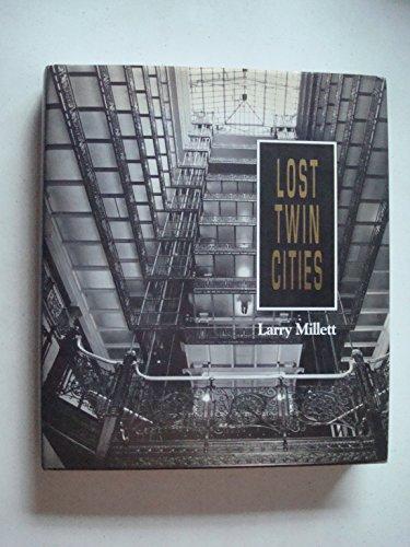 Lost Twin Cities: Larry Millett